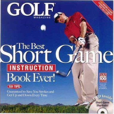 best golf swing book the best short game instruction book ever golf magazine