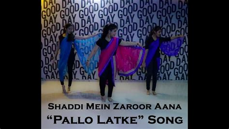 tutorial dance on pallo latke quot pallo latke quot dance video shaadi mein zaroor aana