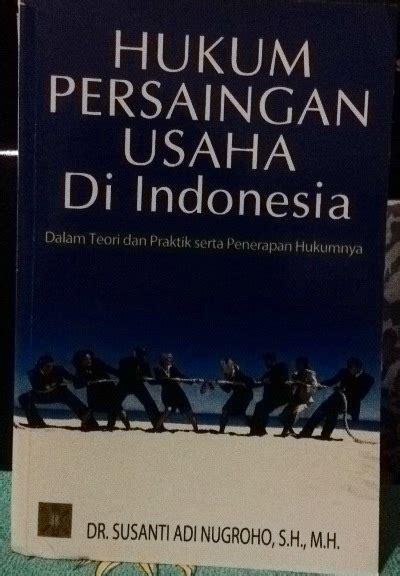 Hukum Persaingan Usaha Di Indonesia Kppu mantan hakim agung analisis revisi uu antimonopoli berikut poin poinnya hukumonline