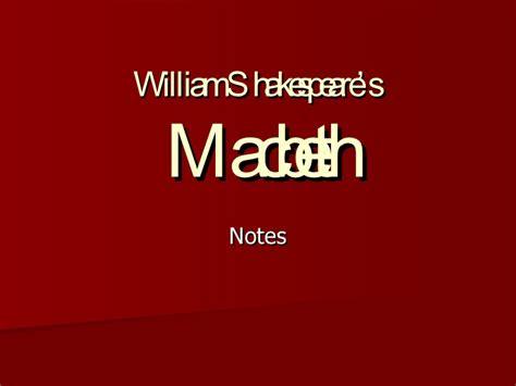macbeth themes notes macbeth act 1 notes