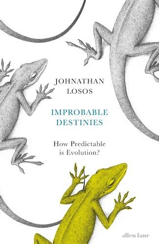 improbable destinies how predictable 0241201926 book review improbable destinies by jonathan losos richard carter
