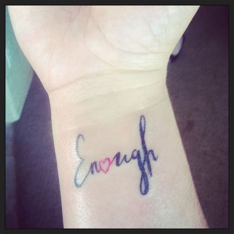 wrist script tattoos i am enough enough wrist