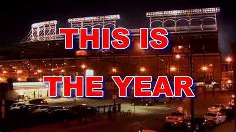 new year for cubs chicago cubs fans tribute this is the year