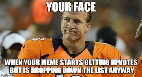 Peyton Manning Face Meme - peyton manning sad face imgflip