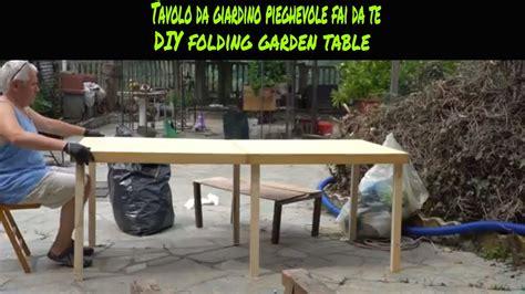come costruire un tavolo da giardino come costruire un tavolo da giardino pieghevole fai da te