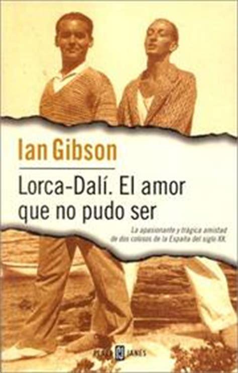 lorca dali el amor que 8466333665 publisher libros sin fronteras open library