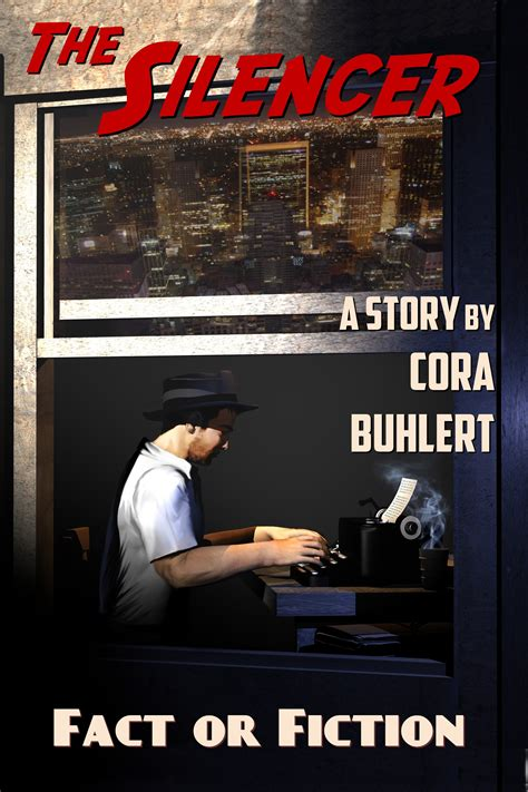 libro the fact or fiction the silencer cora buhlert