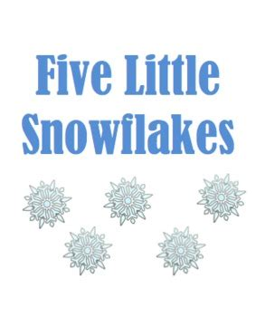 printable books about snowflakes 5 little snowflakes printable book by practically