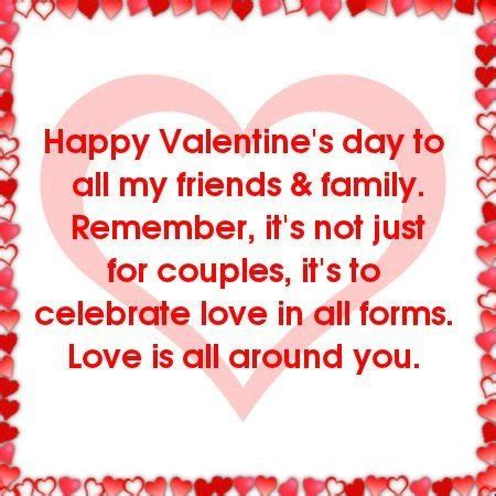happy valentines day to friends and family happy s day to all my friends and family