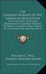 the colored patriots of the american revolution books the colored patriots of the american revolution with