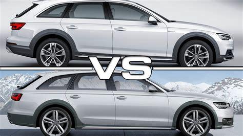 Audi A6 A4 audi a4 allroad quattro vs audi a6 allroad quattro