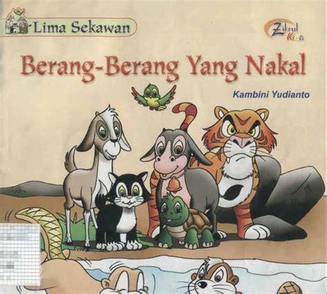 Buku Dongeng 2 Bahasa Nyamuk Yg Menakjubkan buku dan ebook gratis lima sekawan berang berang yang