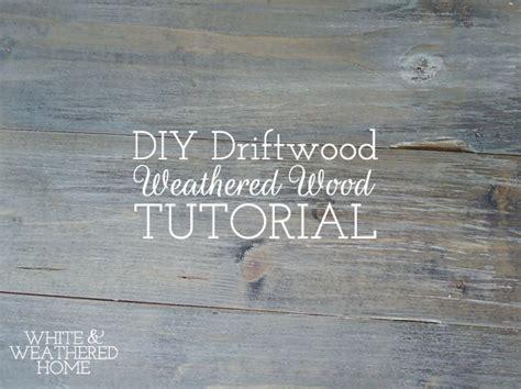 diy driftwood weathered grey wood finish tutorial grey wood weathered wood and coastal furniture