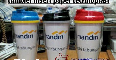 Mug Technoplast Insert Paper cetak souvenir tumbler insert paper technoplast murah cepat berkualitas barang promosi