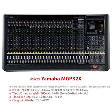 Mixer Yamaha Mgp32x mixer yamaha mgp32x mixer 32 k 234 nh hi盻 苟蘯 i gi 225 t盻奏 nh蘯 t