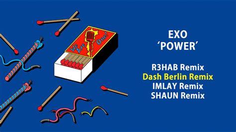 exo power remix full album dl exo power remixes youtube
