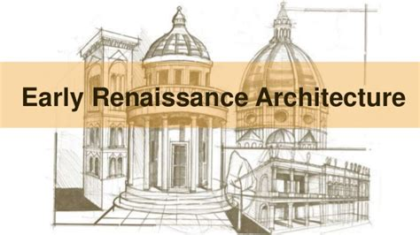 Simple Home Design Tips history early renaissance architecture