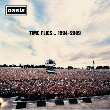 time flies reflections of 1781555842 oasis time flies 1994 2009 the soundtrack to a generation the right direction the northern line
