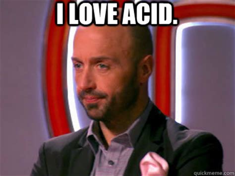Masterchef Meme - i love acid masterchef joe quickmeme