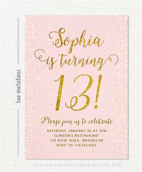 invitation ideas for 13th birthday 13th birthday invitation for pink gold birthday