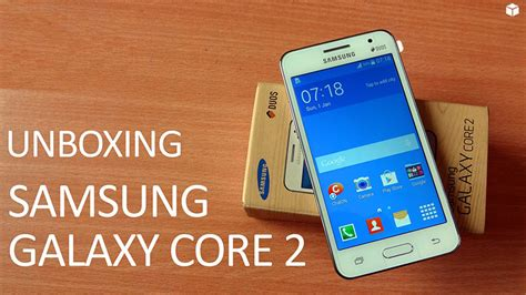 samsung core 2 hd themes samsung galaxy core 2 duos unboxing and hands on