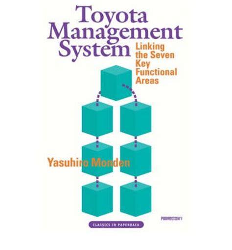 Toyota Management System Toyota Management System Yasuhiro Monden 9781563271397