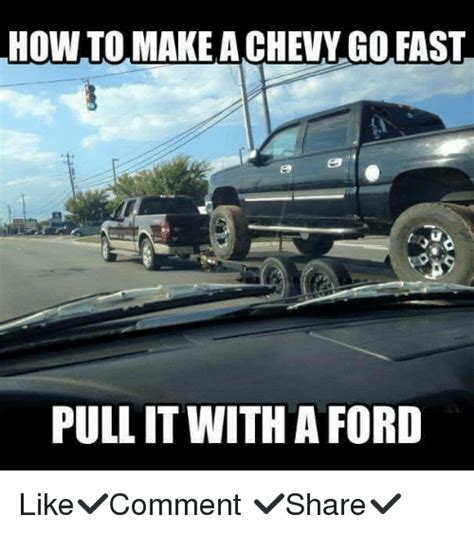 How To Make Memes - how to make achevy go fast pull it with a ford like