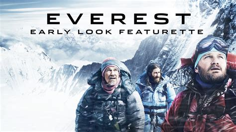 everest film jason priestley everest early look featurette jake gyllenhaal josh