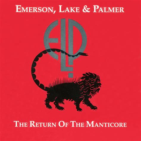 The Return Of by The Return Of The Manticore Emerson Lake Palmer Last Fm