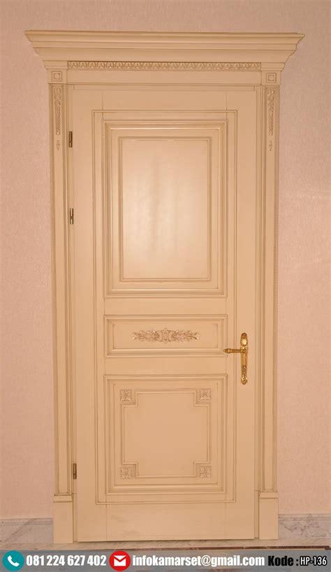 Hp Pintu pintu kamar klasik mewah warna ivory hp 136 harga pintu