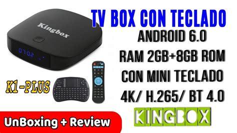 kingbox tv box   android  gb ram gb rom  unboxing review en espanol youtube