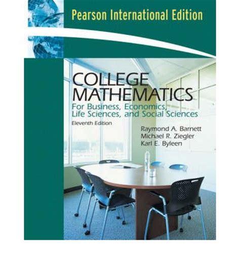 college mathematics for business economics sciences and social sciences 14th edition books college math for business economics sciences and