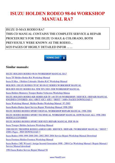 service repair manual free download 1998 isuzu amigo parking system isuzu holden rodeo 98 04 workshop manual ra7 by nana hong issuu