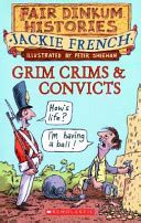 the crims books grim crims convicts 1788 1820 by jackie