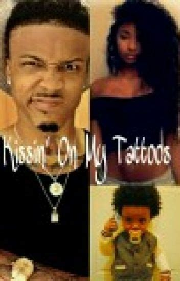 august alsina kissin on my tattoos download kissin on my tattoos august alsina story miya