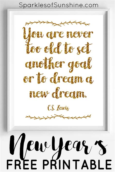 printable new years quotes you are never too old new year s free printable