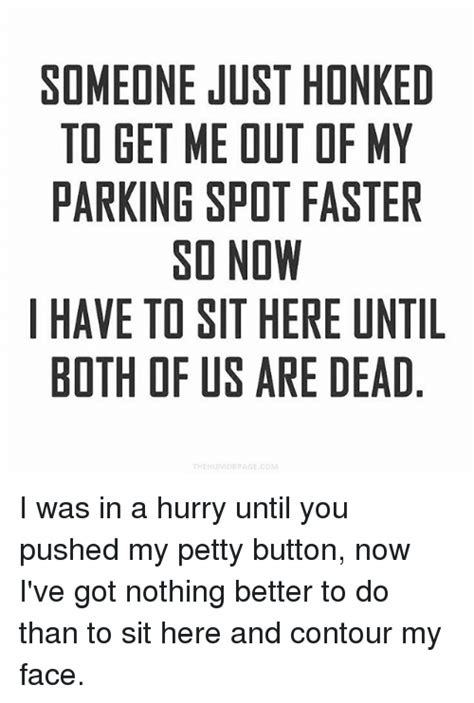 I Got Nuthin So Heres A Picture Of Bunny At The 2 by 25 Best Memes About Parking Spot Parking Spot Memes