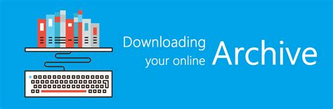 blog archives bizinternet downloading your online archive ebuyer blog