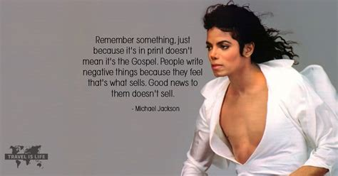 Michael Jackson Doesnt Want His Stuff To Get Sold by Michael Jackson Travel Is Quotes