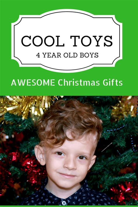 gifts for 3 year old boys 2018 best toys for 4 year boy what to buy them for birthday and in 2018