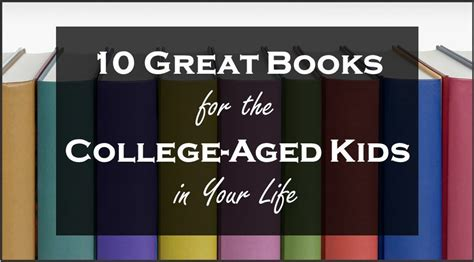 10 great books to read before college for the college aged in your the scholarship