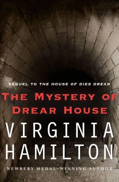 the house of dies drear movie the mystery of drear house by virginia hamilton nook book ebook barnes noble 174