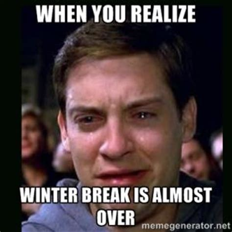 Winter Break Meme - winter break jokes kappit