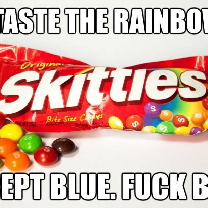 skittles saying just b cause skittles quotes just b cause