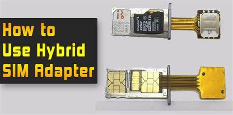 converter sim hybrid how to use hybrid sim slot adapter step by step 2018