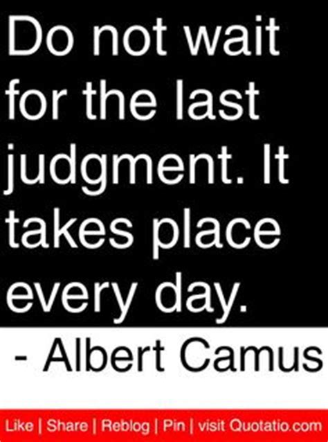 the last judgment books 1000 albert camus quotes on brian andreas