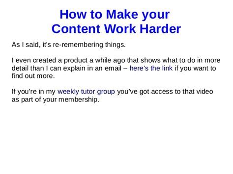 how to make lwork how to make your content work harder for you