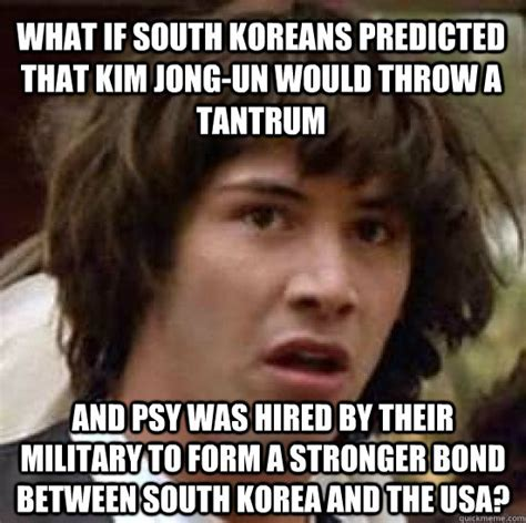 Tantrum Meme - what if south koreans predicted that kim jong un would