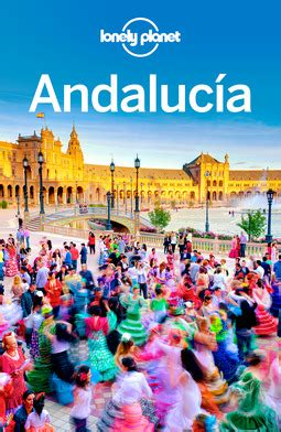 libro lonely planet andalucia travel lonely planet andalucia ebook ellibs ebookstore