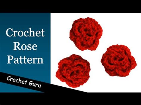 youtube a pattern of roses how to crochet a rose rose flower pattern youtube